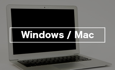 Windows / Mac